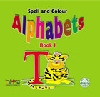Spell and Colour Alphabets - Book 1