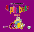 Spell and Colour Alphabets - Book 2
